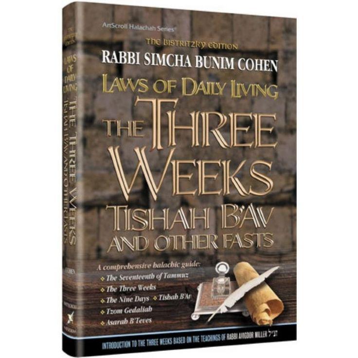 The 3 Weeks to 9 Av Tisha B' Av Halachot