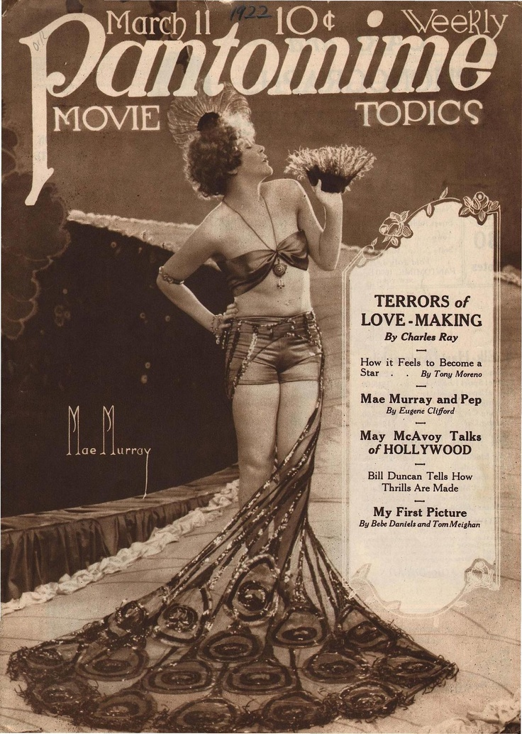 """Mae Murray on the cover of Pantomime magazine. via    """"the terrors of love-making"""""""