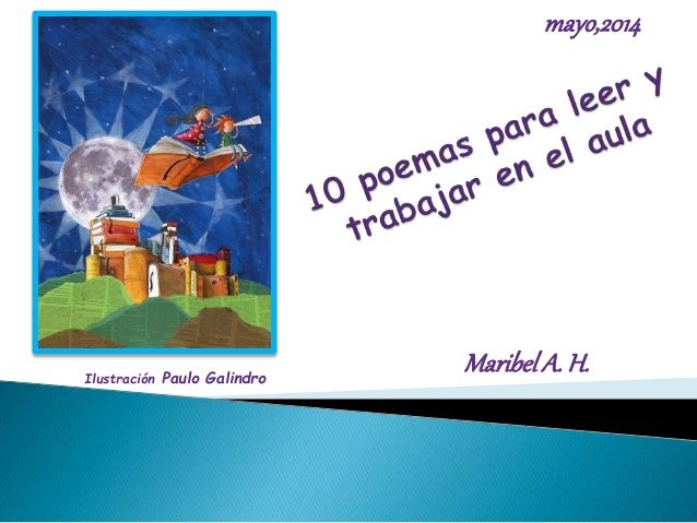 10 poemas para leer by Maribel Alarcón via slideshare