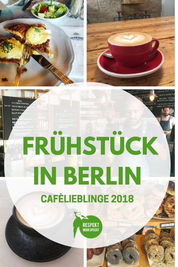Frühstücken in Berlin: Meine Café-Lieblinge 2018