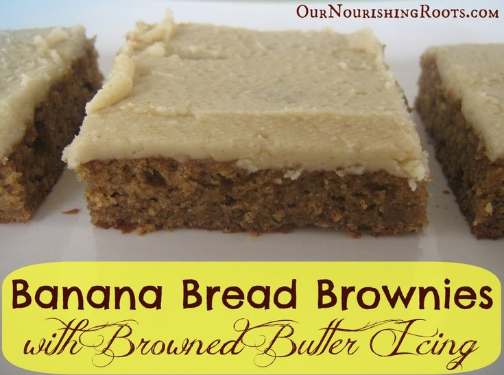 Banana Bread Brownies with Brown Butter Icing | OUR NOURISHING ROOTS