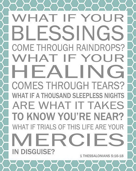 maybe this quote will help me get through hard times?Blessed, God, Inspiration, Quotes, Laura Stories, Faith, Songs, 1 Thessalonians, Laura Story