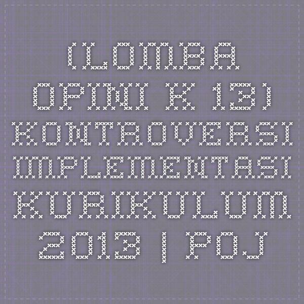 (Lomba Opini K-13) Kontroversi Implementasi Kurikulum 2013 | pojoksamber.com