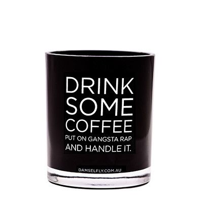 Drink Some Coffee - LRG Candle from DAMSELFLY