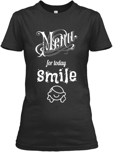 SMILE Available size: S-3XL  Designed & Printed in the USA -  Order here: https://teespring.com/new-smile-2016 #womens #girl #tshirt #shirt #fashion #design #2016
