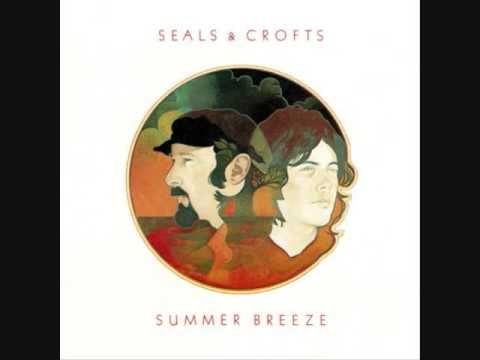 """Seals and Crofts - """"Summer Breeze"""" (1972) Saw them in concert in Des Moines, IA at the VA Center....."""