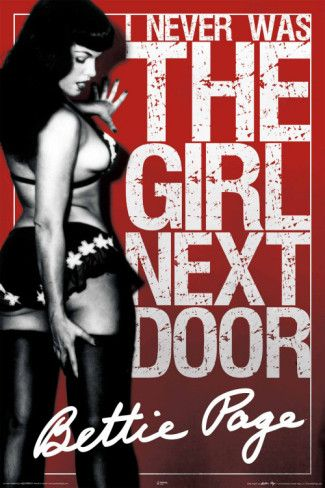 I never was the girl next door!