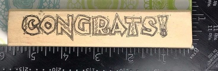 Rubber Stamp CONGRATS Words Phrases Sayings Occasion Graduation Achievement S98 #Unbranded
