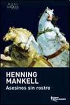 Asesinos sin rostro. Henning Mankell.