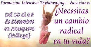 Vacaciones con formación intensiva de Thetahealing en el puente de diciembre en Málaga (España) del 3 al 9 de diciembre 2016