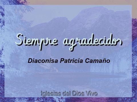 Siempre agradecidos - Patricia Camaño
