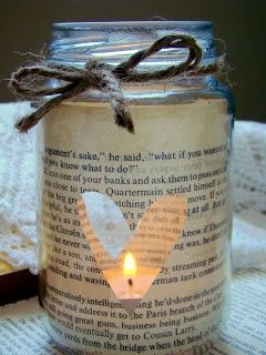 Book Page Jar Candle Tutorial, (SAFETY TIP: Do NOT place paper inside jar as demonstrated, due to flammability, decoupage paper on outside of jar or use battery operated candle)