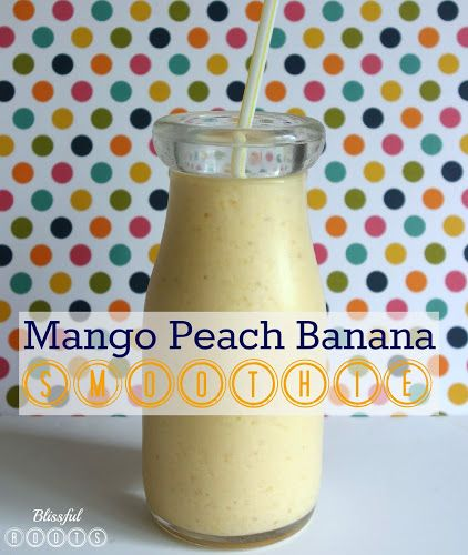 Mango Peach Banana Smoothie from Blissful Roots