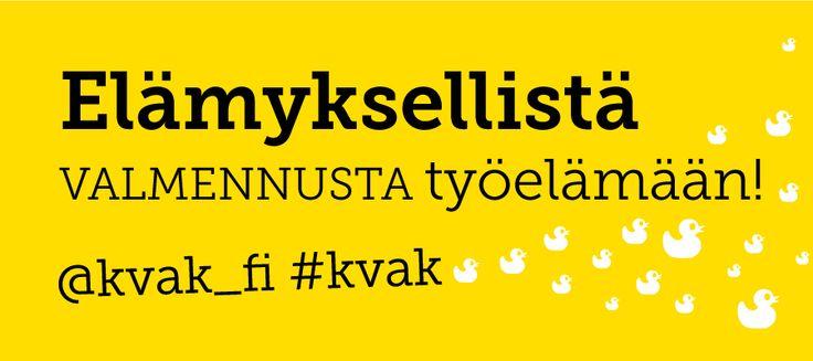 Twiittaa elämyksellistä työhyvinvointia @kvak_fi tai tilaa www.kvak.fi #kvak
