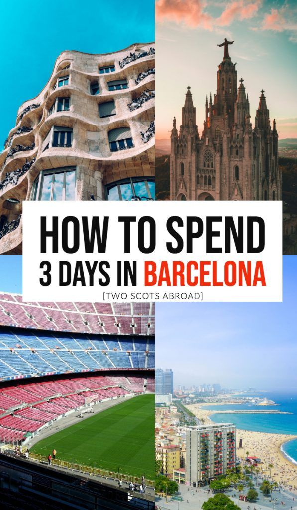 Fun 3 Days In Barcelona Itinerary Free Map Barcelona Itinerary