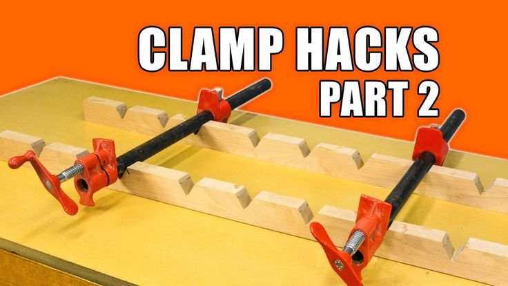 Clamp Hacks Part 2 #hacks #woodworking