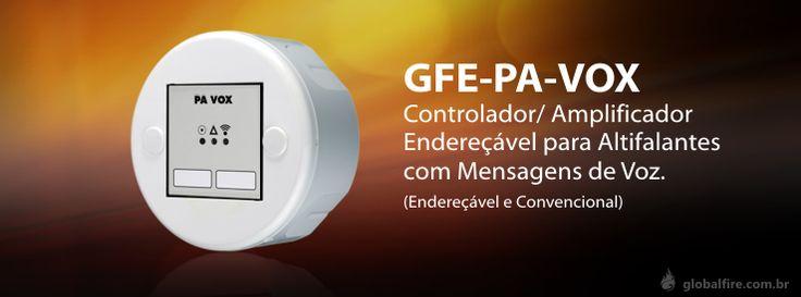 GFE PA VOX - controlador / amplificador para altifalantes com mensagens de voz. http://globalfire.com.br/pd/Sinalizadores/Endere%C3%A7%C3%A1vel_39/Voz_70/106/GFE-PA-VOX-A