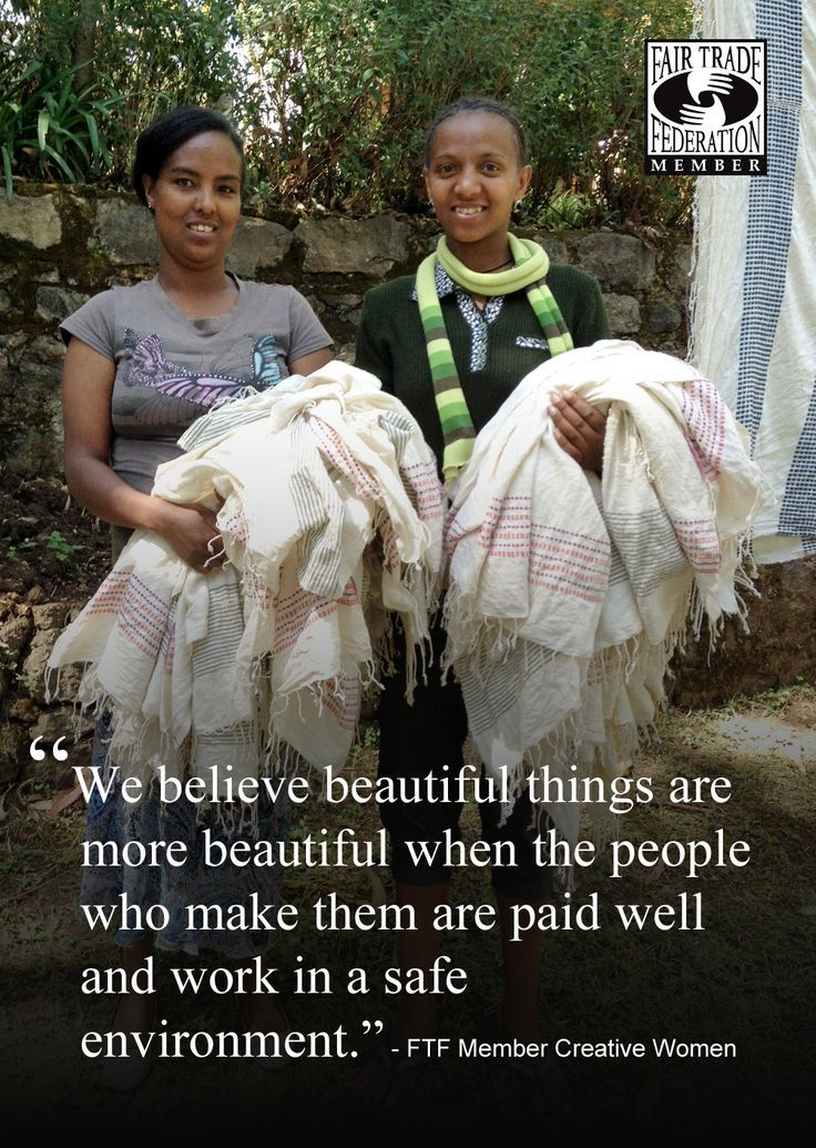 Support those products that are made with FAIR TRADE practices. How do we create truly beautiful things? #FairTradeMonth #CreativeWomen