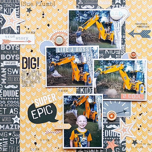Dig! | Scrap the Boys March 2017 Challenge | Sue Plumb