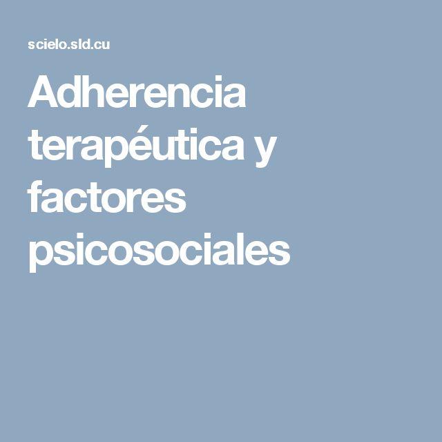 Adherencia terapéutica y factores psicosociales