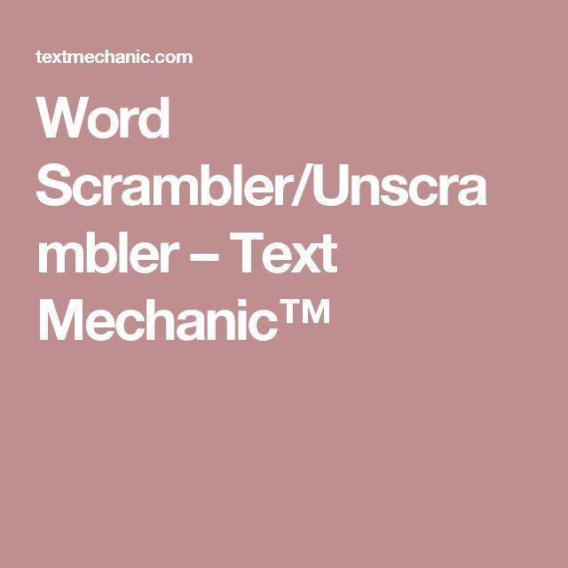 Word Scrambler/Unscrambler – Text Mechanic™
