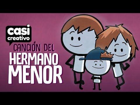 (23) Canción del hermano menor | Casi Creativo - YouTube