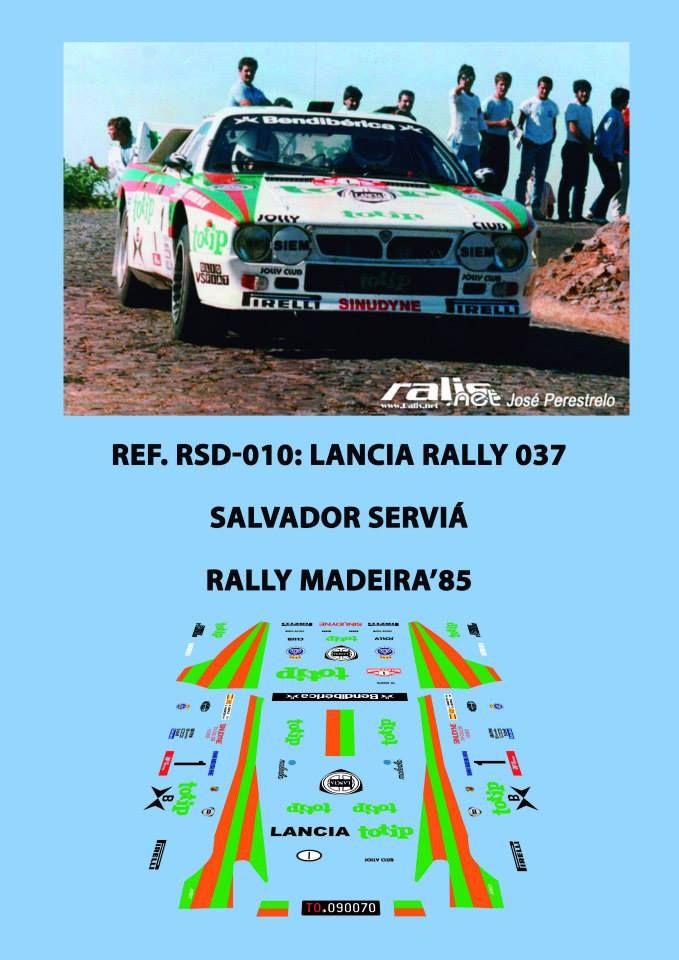 Ref. RSD-010: Lancia Rally 037 Salvador Serviá - Rally de Madeira 1985