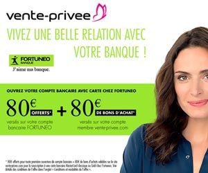 Vente Privée : récupérez 160 euros à l'ouverture d'un compte chez Fortuneo Banque