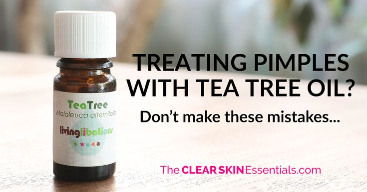 Tea Tree Oil For Acne, Don't Make These Mistakes - The CLEAR SKIN Essentials