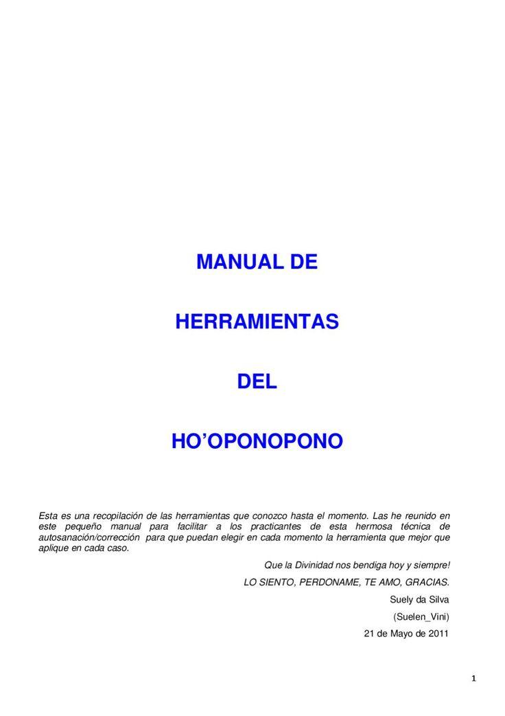 Manual de herramientas Ho'opopono Herramientas y frases gatillo para la práctica de Ho'oponopono.