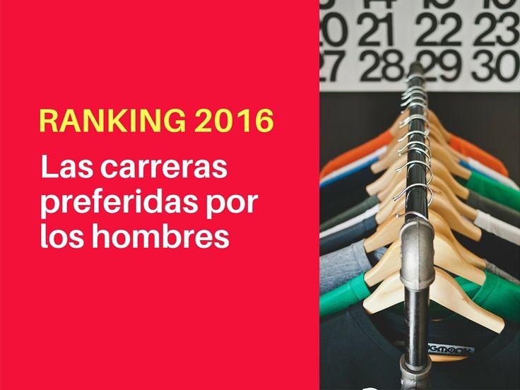Conoce las carreras universitarias preferidas por los hombres en Chile según ranking 2016