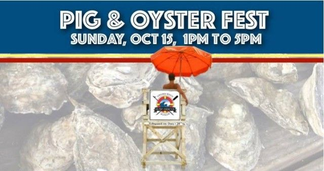 36th Annual Pig and Oyster Fest - Benefit for the Surf & Rescue Museum. Sunday, October 15, from 1pm to 5pm. Support the museum while enjoying the best party at the beach! Join us for our annual fundraising event, the Pig & Oyster Fest. BBQ, Raw & Steamed Oysters, Live music, great food and fun! Discount tickets on www.VBhotdeals.com