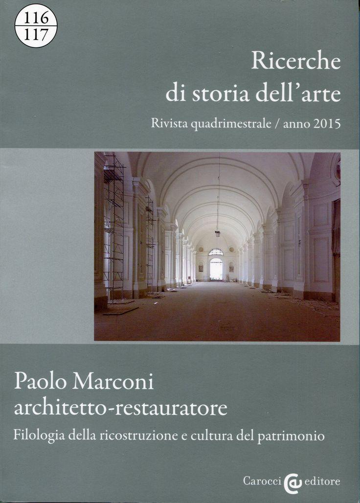 RICERCHE DI STORIA DELL'ARTE / Nuova Italia Scientifica. Nº 116/117. SUMARIO: http://www.carocci.it/index.php?option=com_carocci&task=schedarivista&Itemid=262&id_rivista=6