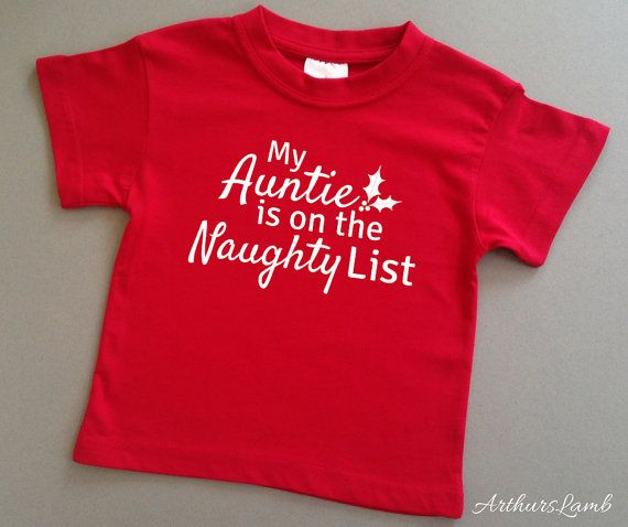 Auntie Naughty List Christmas T Shirt,Auntie Gifts,I Love my Auntie,Christmas Gifts for Her,Family Christmas Gifts,Christmas Gift Ideas,Red