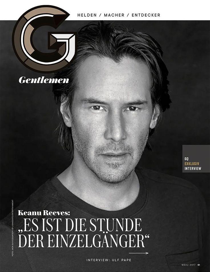 2017 and Keanu Reeves Girlfriend | Keanu Reeves - GQ Germany Photoshoot 2017 — Celebrity Hive