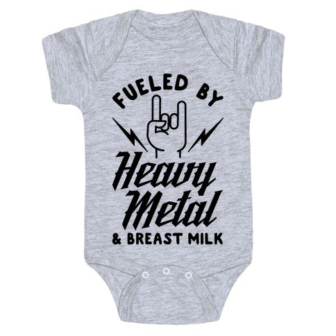 """Fueled by Heavy Metal and Breast Milk - Rock on little dude! Show that you're razing your baby on rock and roll with this heavy metal baby suit. This design features an illustration of lightning bolts, a hand throwing up devil horns, and the phrase """"Fueled by Heavy Metal and Breast Milk."""""""
