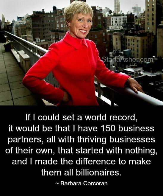 #BarbaraCorcoran Barbara Corcoran Quotes http://StarlaAsher.com/Social-Media-Training