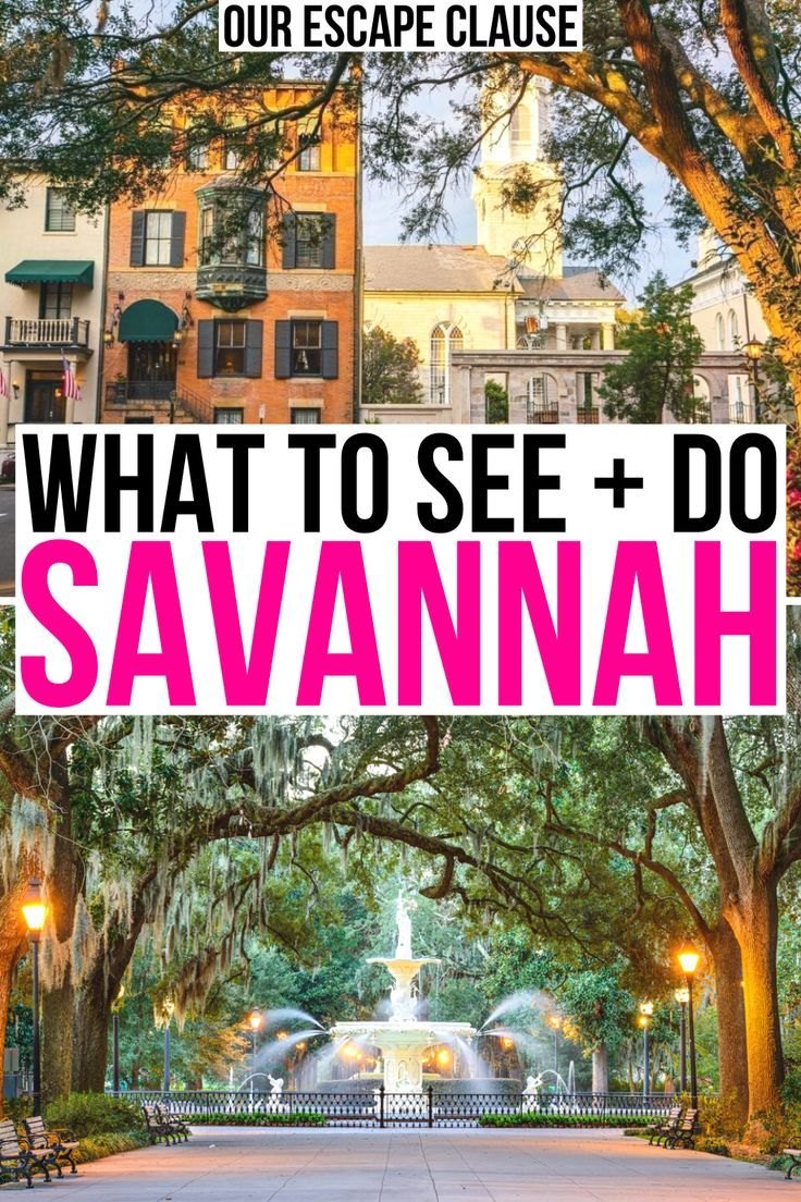 55 Best Things To Do In Savannah Ga Food Tips Our Escape Clause In 2021 Usa Travel Destinations Usa Travel Guide Travel Bucket List Usa