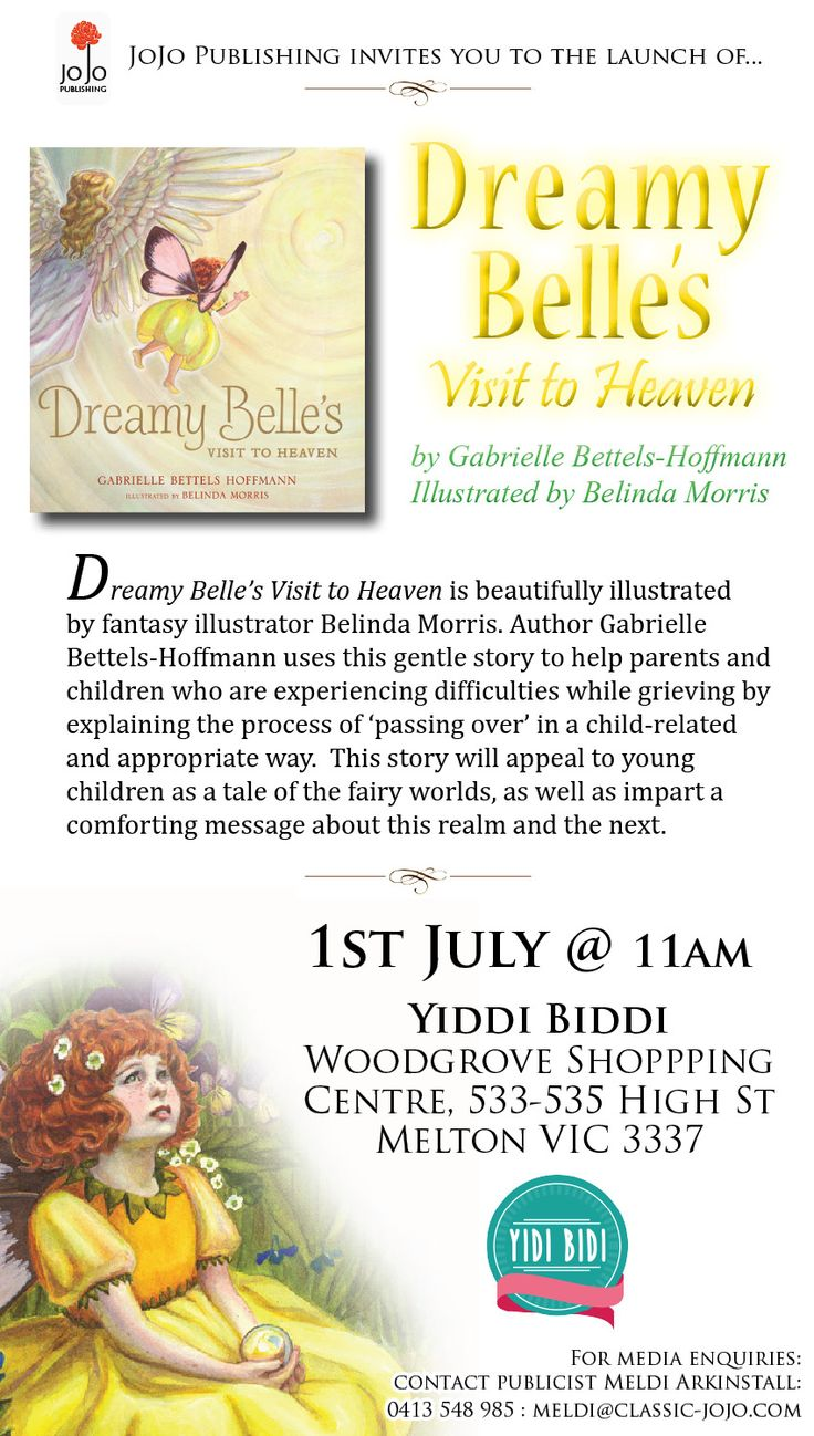 Dreamy Belle's Visit To Heaven by Gabrielle Bettels-Hoffmann is being launched on July 1, 2015 at Yidi Bidi Shop in Melbourne. Entry is free!
