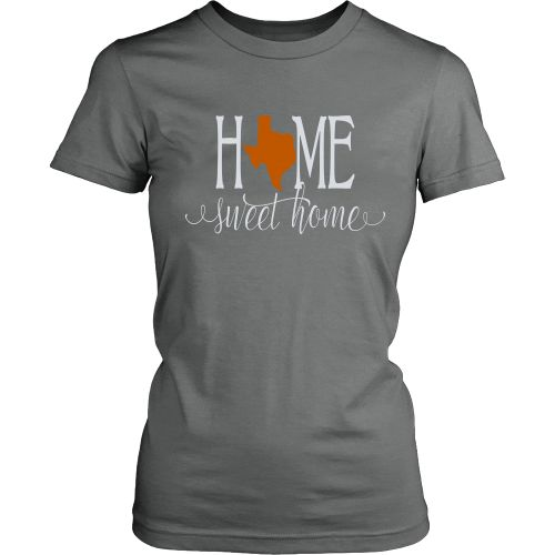 Home Sweet Home Texas Burnt Orange Women's T-Shirt Classic Fit