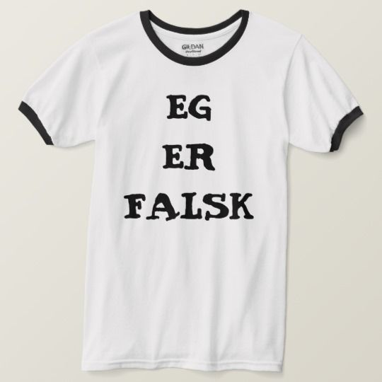 I am fake in Norwegian white T-Shirt A Norwegian text: eg er falsk, that can be translate to: I am fake. This white T-Shirt can be customized to give it you own unique look. You can customize the fonts type, fonts color, size, change the text, remove and add text, add photo and more.