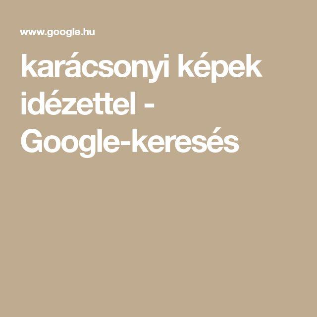 karácsonyi képek idézettel - Google-keresés