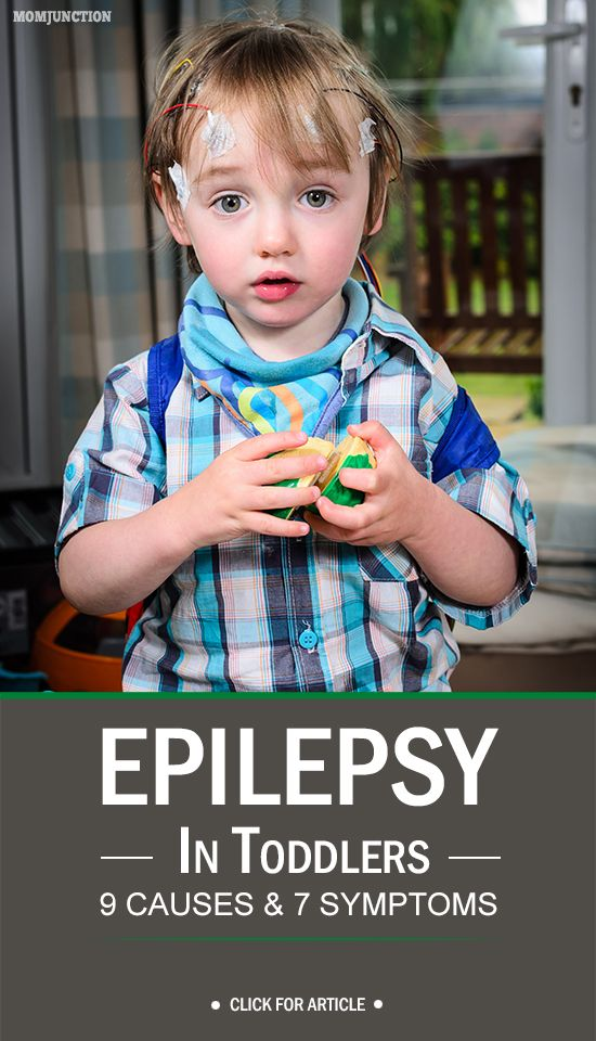 Epilepsy In Toddlers - 9 Causes & 7 symptoms You Should Be Aware Of