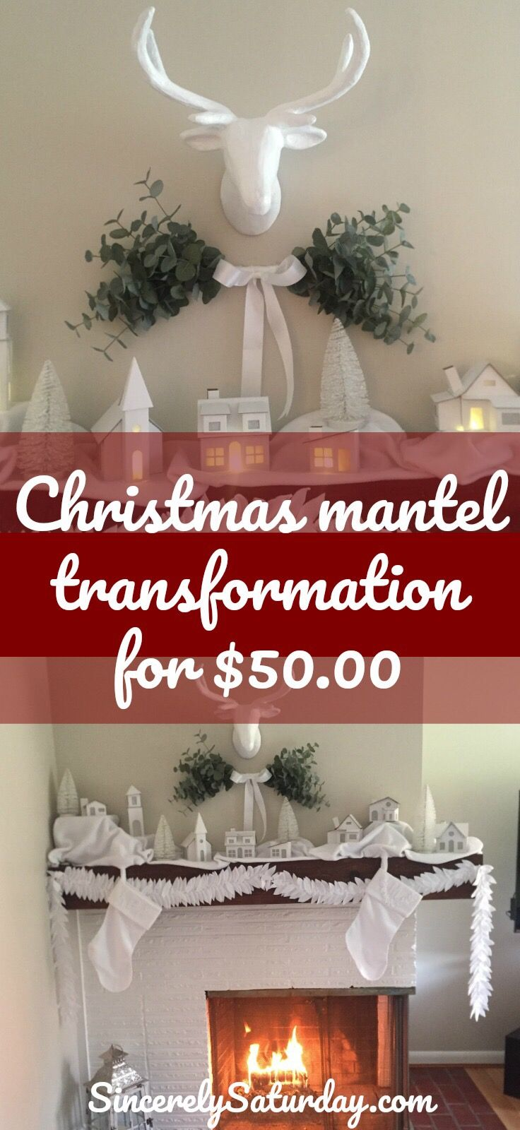 It's official. Christmas is only a week away. With it fast approaching I wanted to share my $50.00 Christmas mantel transformation. With a little elbow grease and some time you can easily make you mantel a white winter scene. For the easy to follow tutorials for the garland and stockings go to sincerelysaturday.com. #whitechristmas #christmas #holiday #snow #garland #stockings #diy #DIY #crafts #easy #cheap
