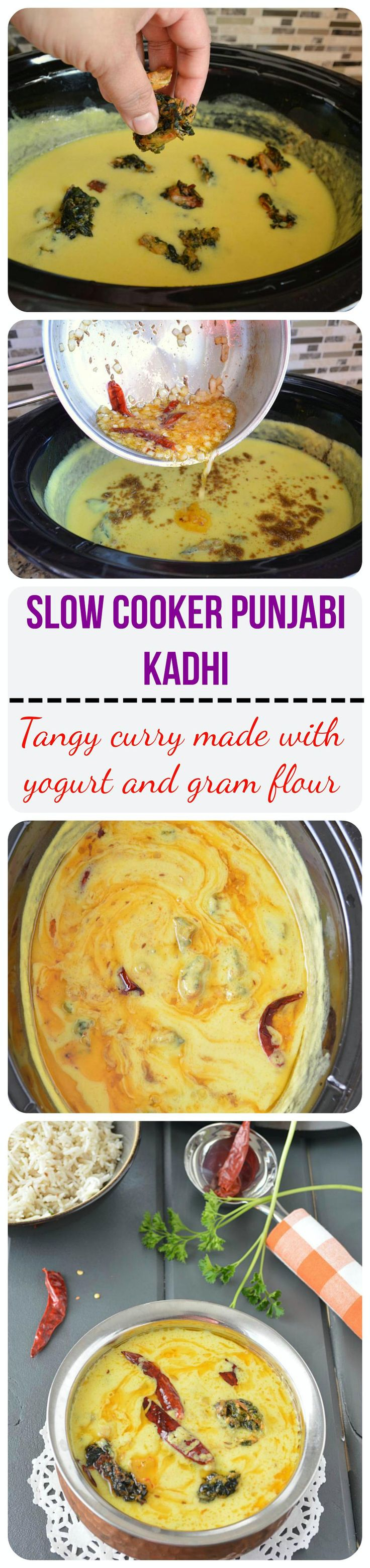 Punjabi kadhi recipe in slow cooker or crockpot Aromatic & delicious Punjabi Kadhi Pakora prepared with buttermilk and gram flour and cooked in slow cooker. A hearty and comforting meal when paired up with cumin rice!!