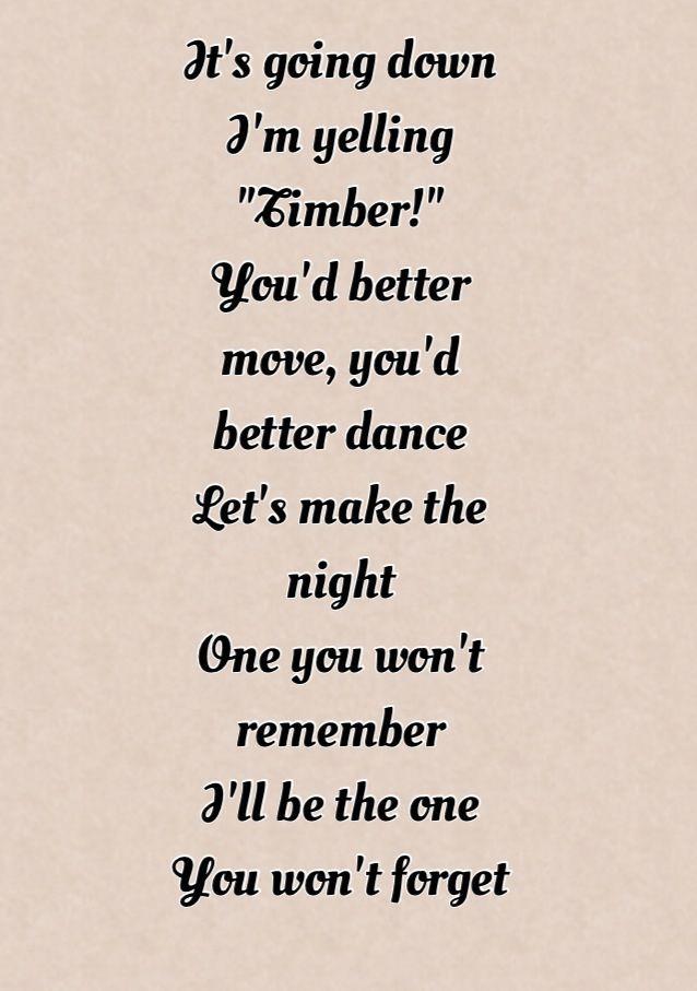 Timber Ke Ha And Pitbull Good Music Quotes Me Too Lyrics Music Quotes