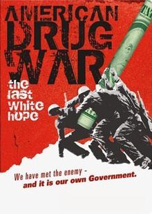 best war drugs drug culture images drugs  2007 war on drugs american drug war the last white hope