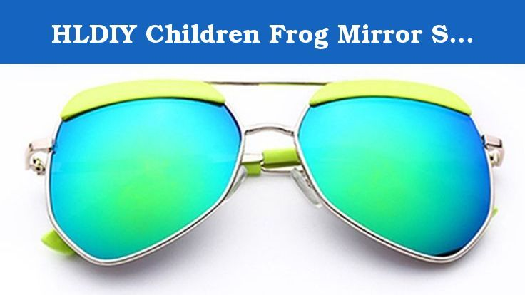 HLDIY Children Frog Mirror Sunglasses Reflective Anti-UV Sunglasses Goggles. This glasses is designed for Kids outdoor activities. Your kids will love wearing these Sunglasses at beach parties, pool parties, and summer parties.