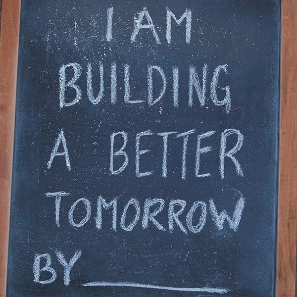 Answer this: I am building a better tomorrow by ______