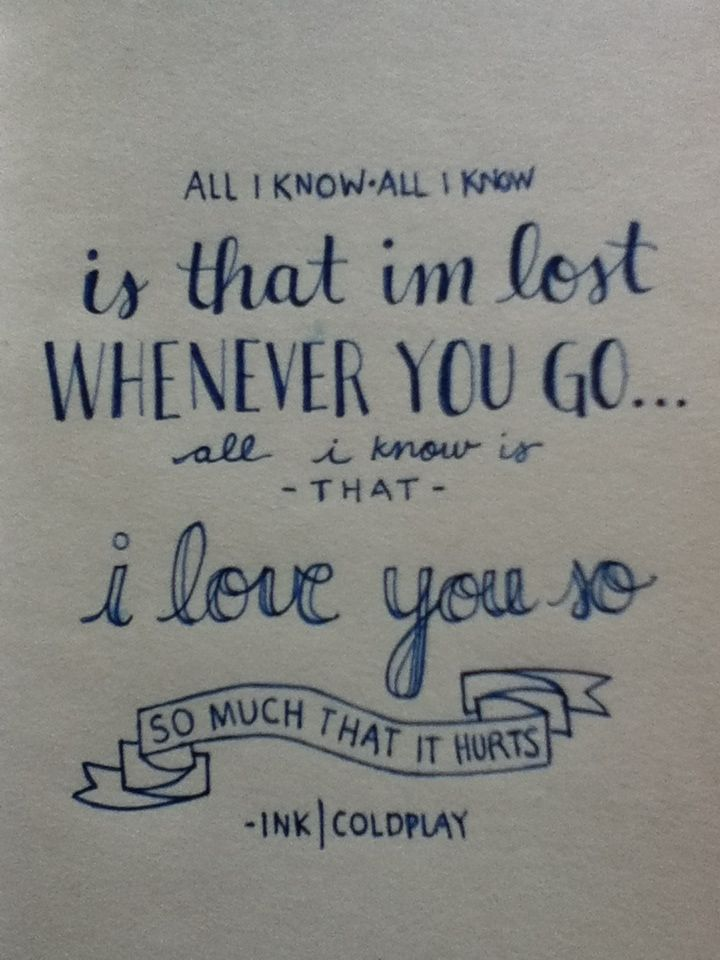 Best 25 Lost Coldplay Lyrics Ideas On Pinterest Songs List And About Music